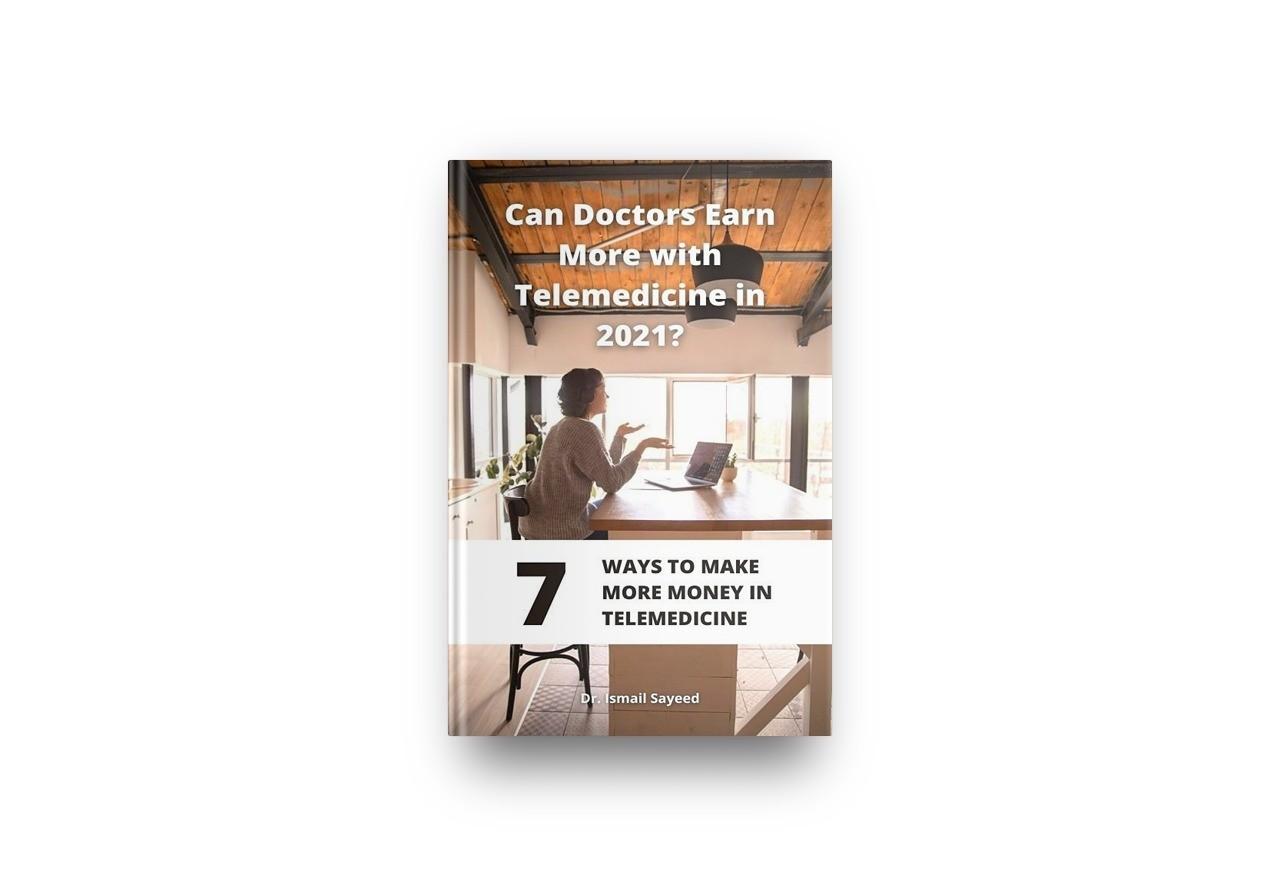 7 Ways to Make More Money in Telemedicine