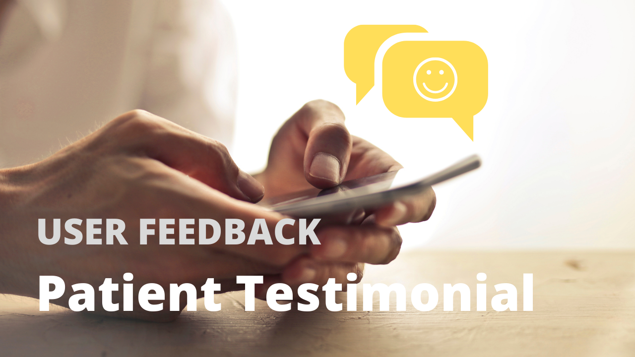 user feedback on mobile phone with patient testimonials